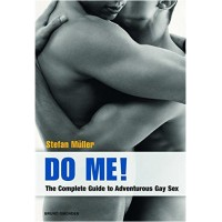 Book Do me! The complete Guide to Adventurous Gay Sex