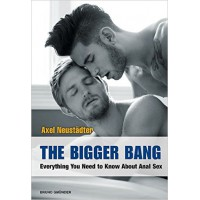 Book The bigger bang / Everything you need to know about anal sex