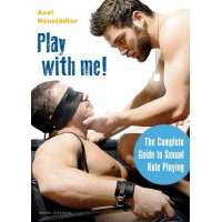 Book Play with me / The complete guide to sexual role-playing